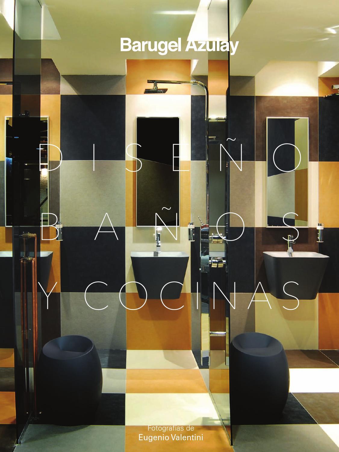 Diseño Baños y Cocinas 2013 by Un amplio espacio para el diseño - issuu