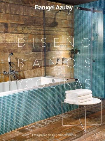 Diseño Baños y Cocinas 2014 by Un amplio espacio para el diseño - issuu