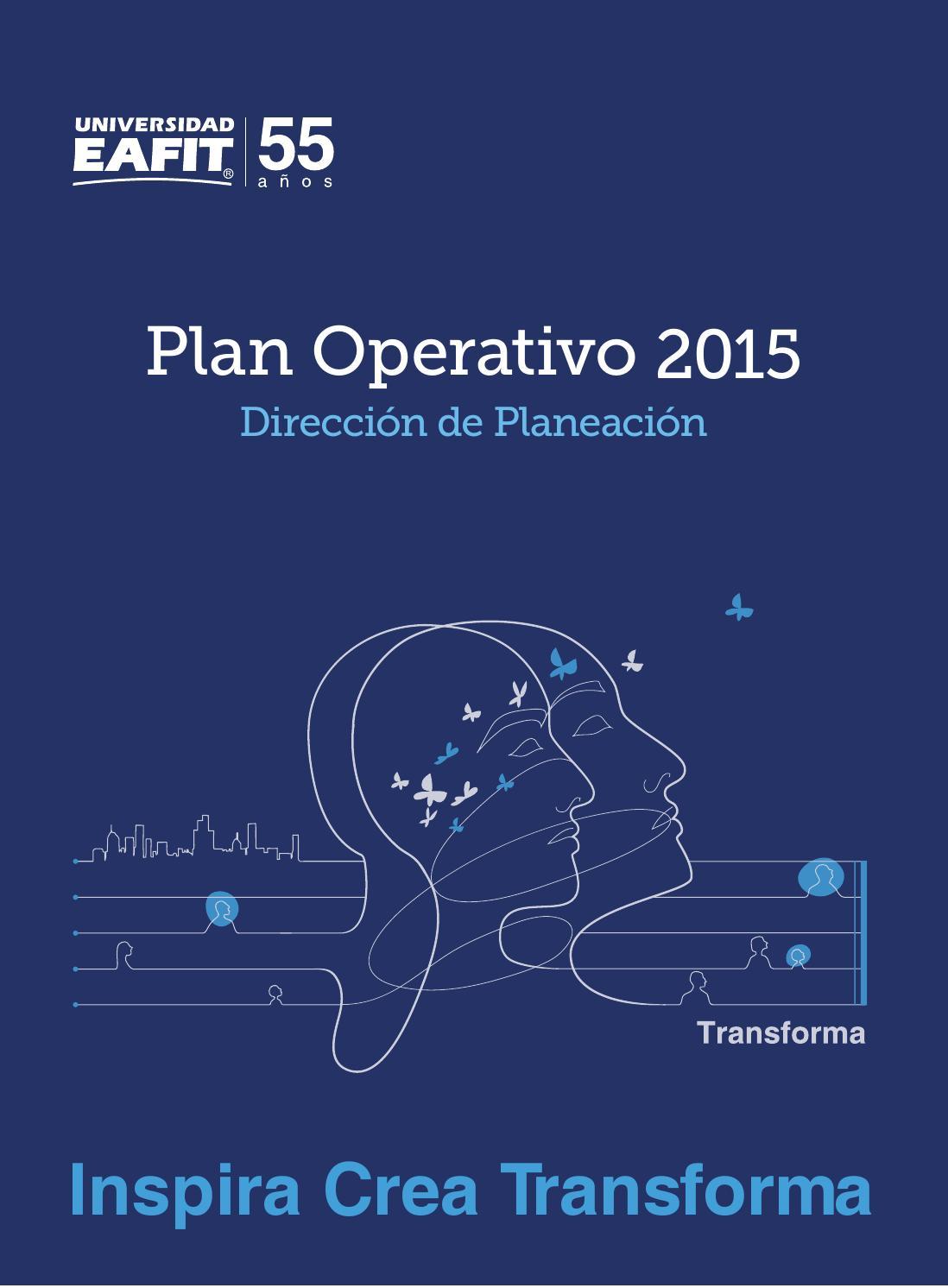 Plan operativo 2015-2 Universidad EAFIT by Universidad EAFIT - issuu