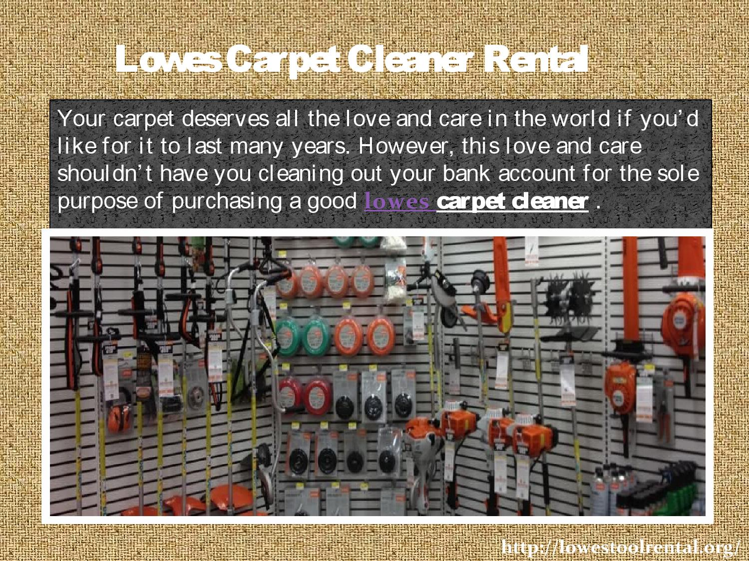 Lowes Carpet Cleaning By Lowes Tool Rental Issuu