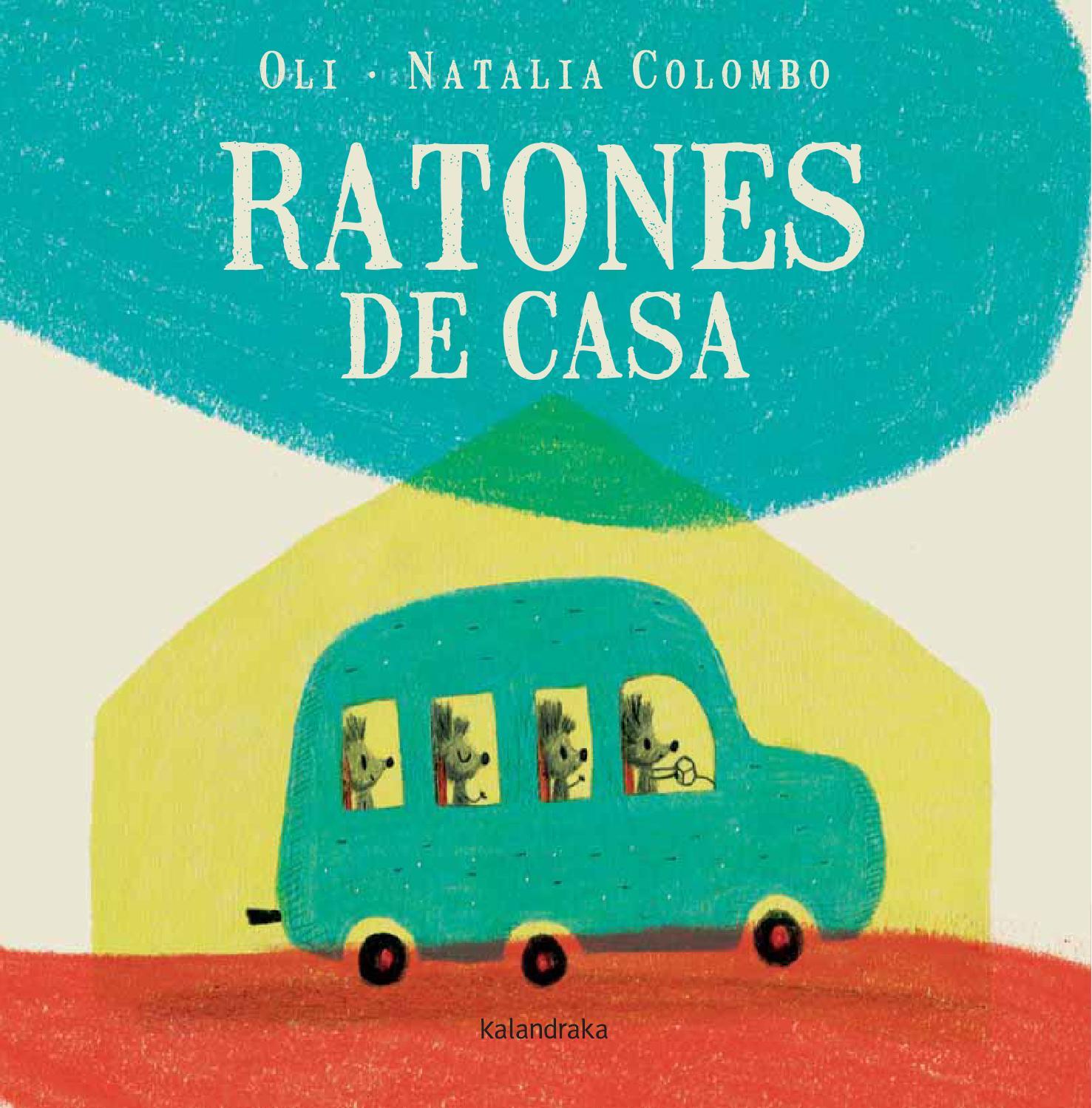 Ratones de casa c oli natalia colombo by issuu - Ratones en casa ...