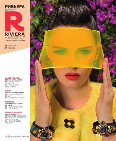 250db1530ab949 Riviera Magazine N°72 - Juillet 2015 by Riviera Magazine - issuu