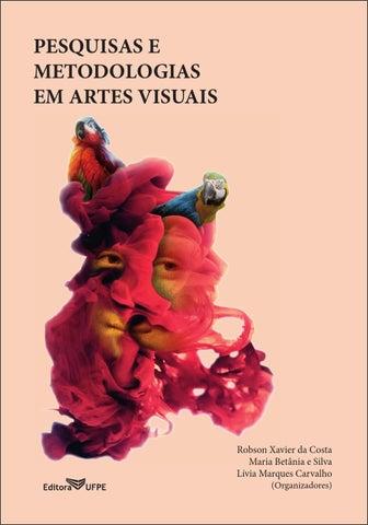 Pesquisas e Metodologias em Artes Visuais by PPGAV UFPE UFPB - issuu 0c3dc55076c1b