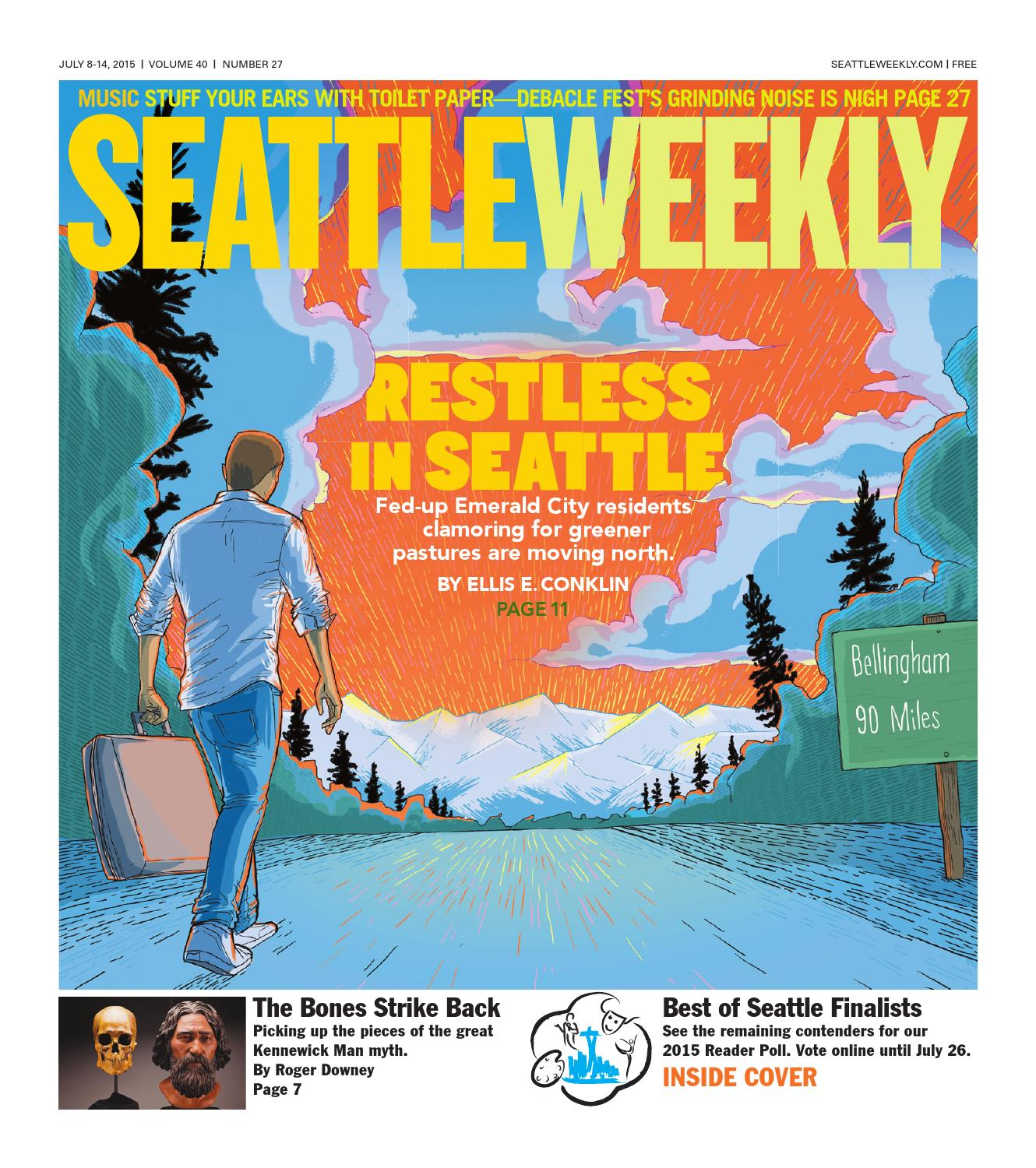 Seattle Weekly, July 08, 2015 by Sound Publishing - issuu