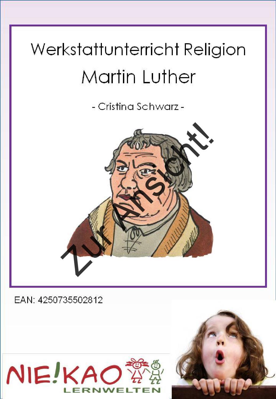 Werkstattunterricht Religion - Martin Luther by Marion Hantschel - issuu