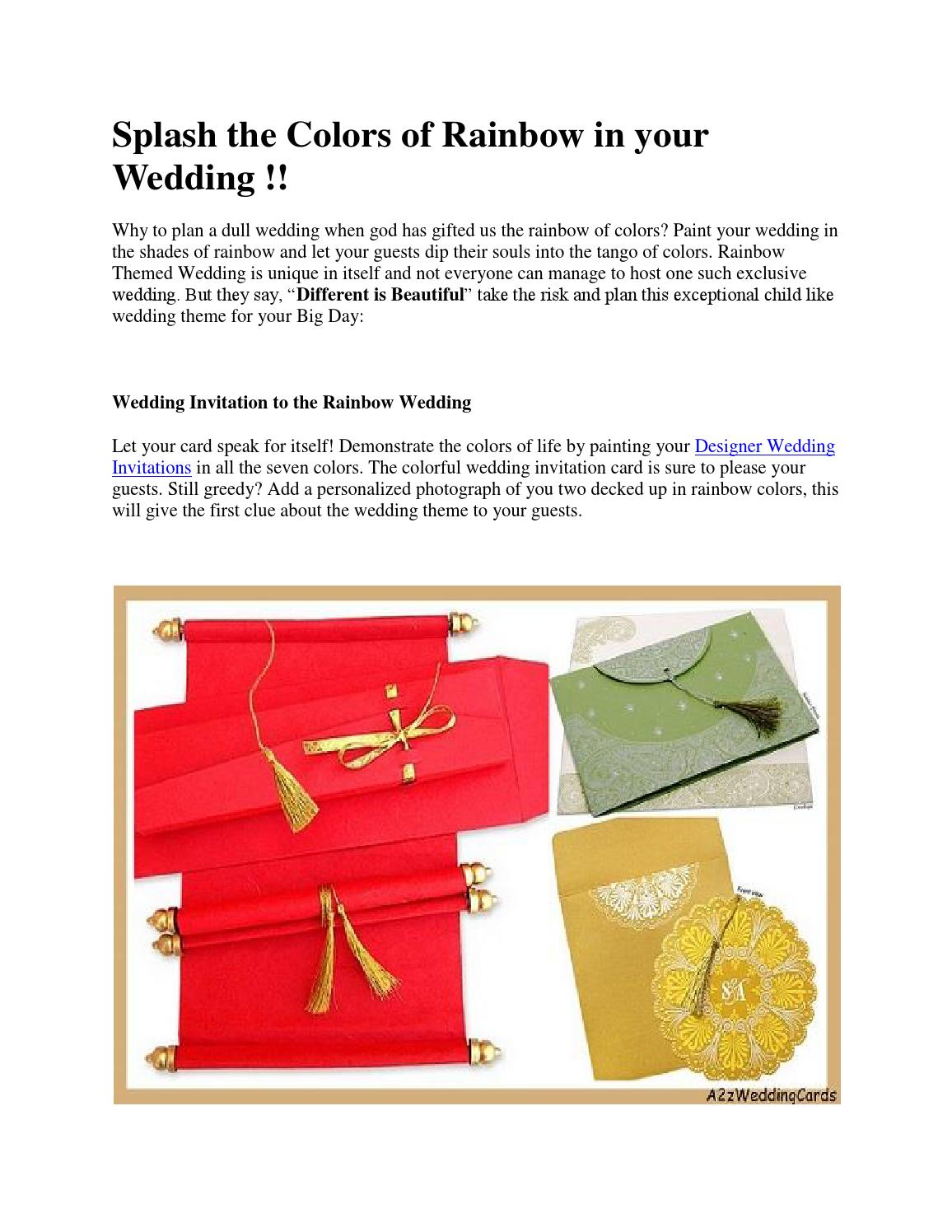 Splash the colors of rainbow in your Wedding by A2zWeddingCards - issuu
