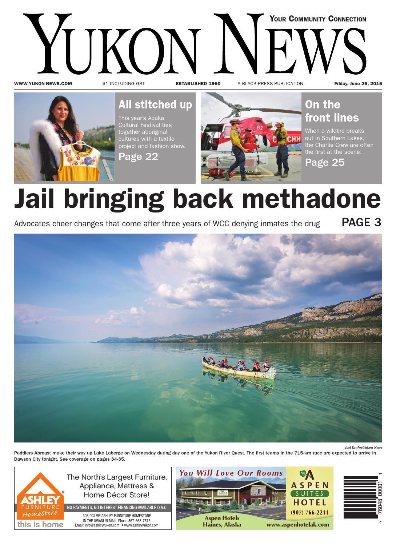 Yukon News June 26 2015 By Black Press Media Group Issuu
