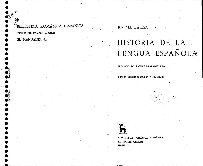 Lapesa Rafael Historia De La Lengua Espanola By Marisolzapiain