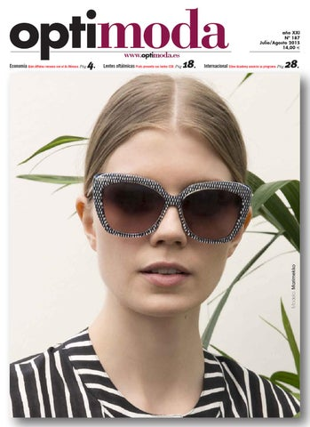 ddfbba5ac3 Optimoda 187 Julio/Agosto 2015 by Astoria Ediciones - issuu