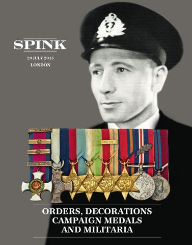 4407af13 Orders, Decorations, Campaign Medals & Militaria by Spink and Son - issuu
