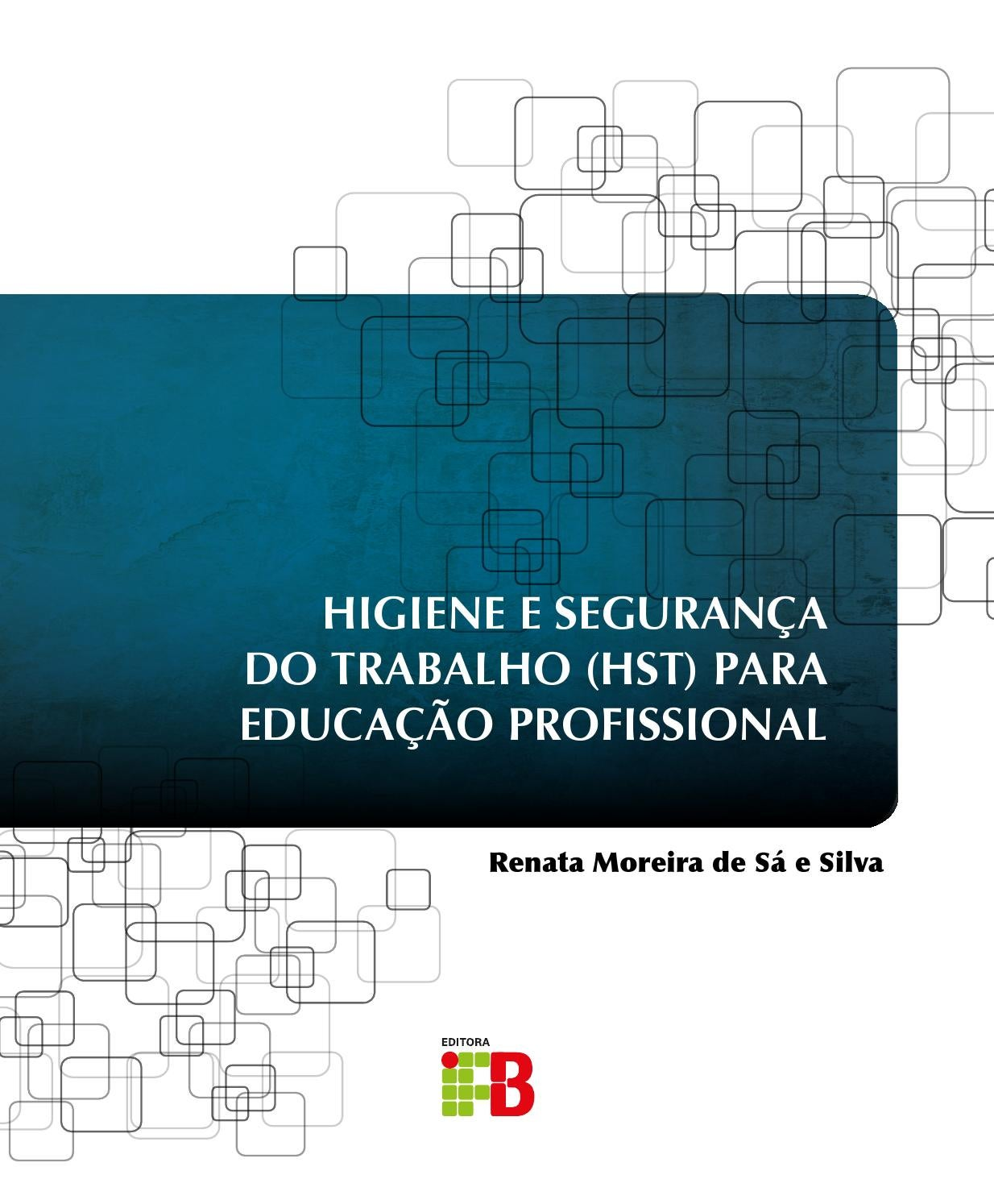 Higiene E Seguran A Do Trabalho Hst Para Educa O Profissional By