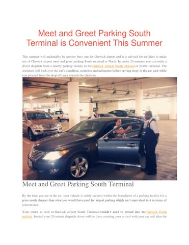 Meet and greet parking south terminal by lilyjames391 issuu meet and greet parking south terminal is convenient this summer this summer will undeniably be another busy one for gatwick airport and it is advised for m4hsunfo