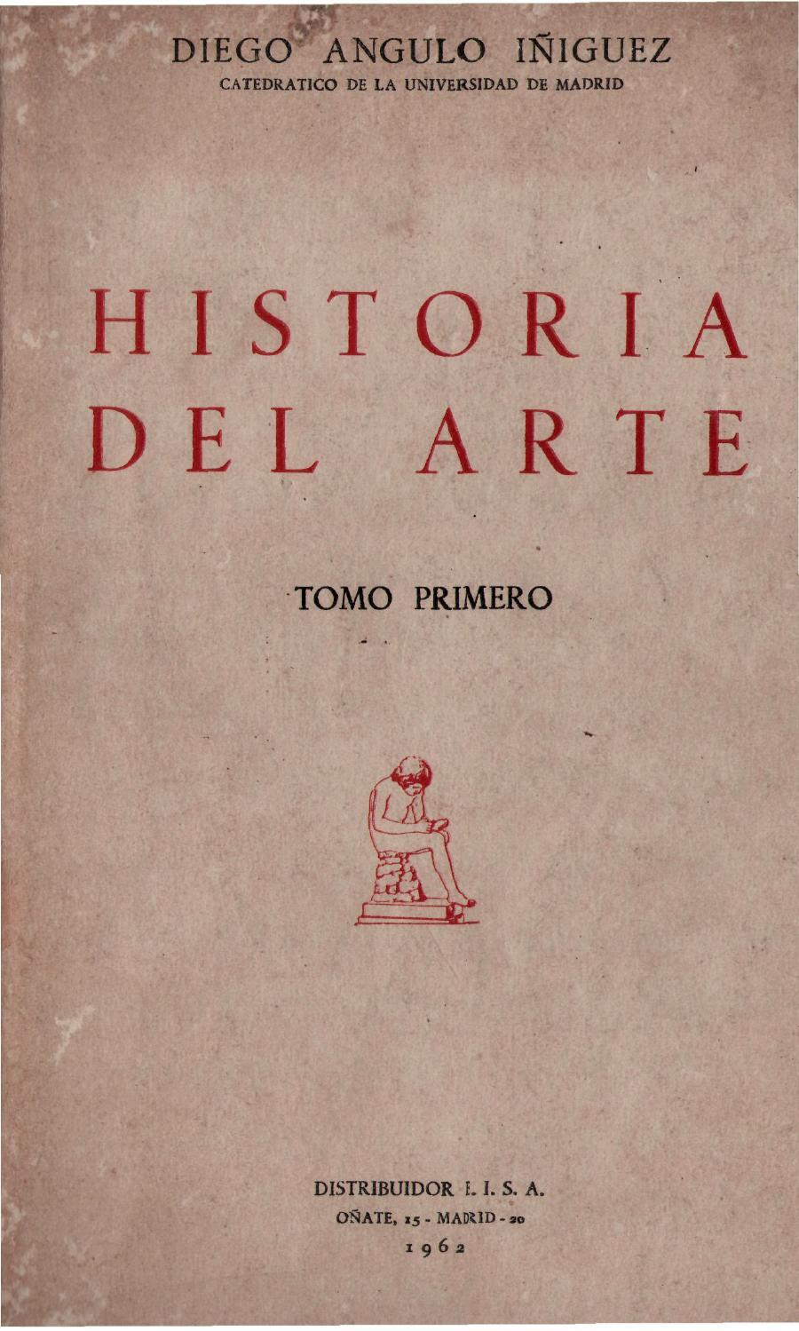 Angulo Íñiguez, Diego - Historia del Arte (Tomo I) by