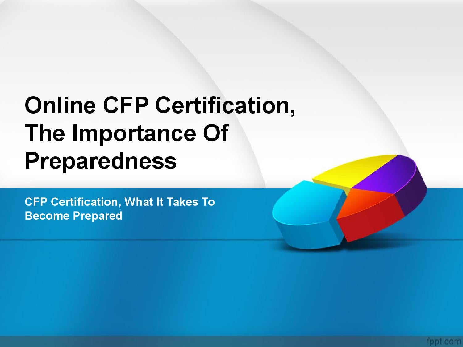 Online cfp certification the importance of preparedness by online cfp certification the importance of preparedness by marthamchavez02 issuu xflitez Choice Image