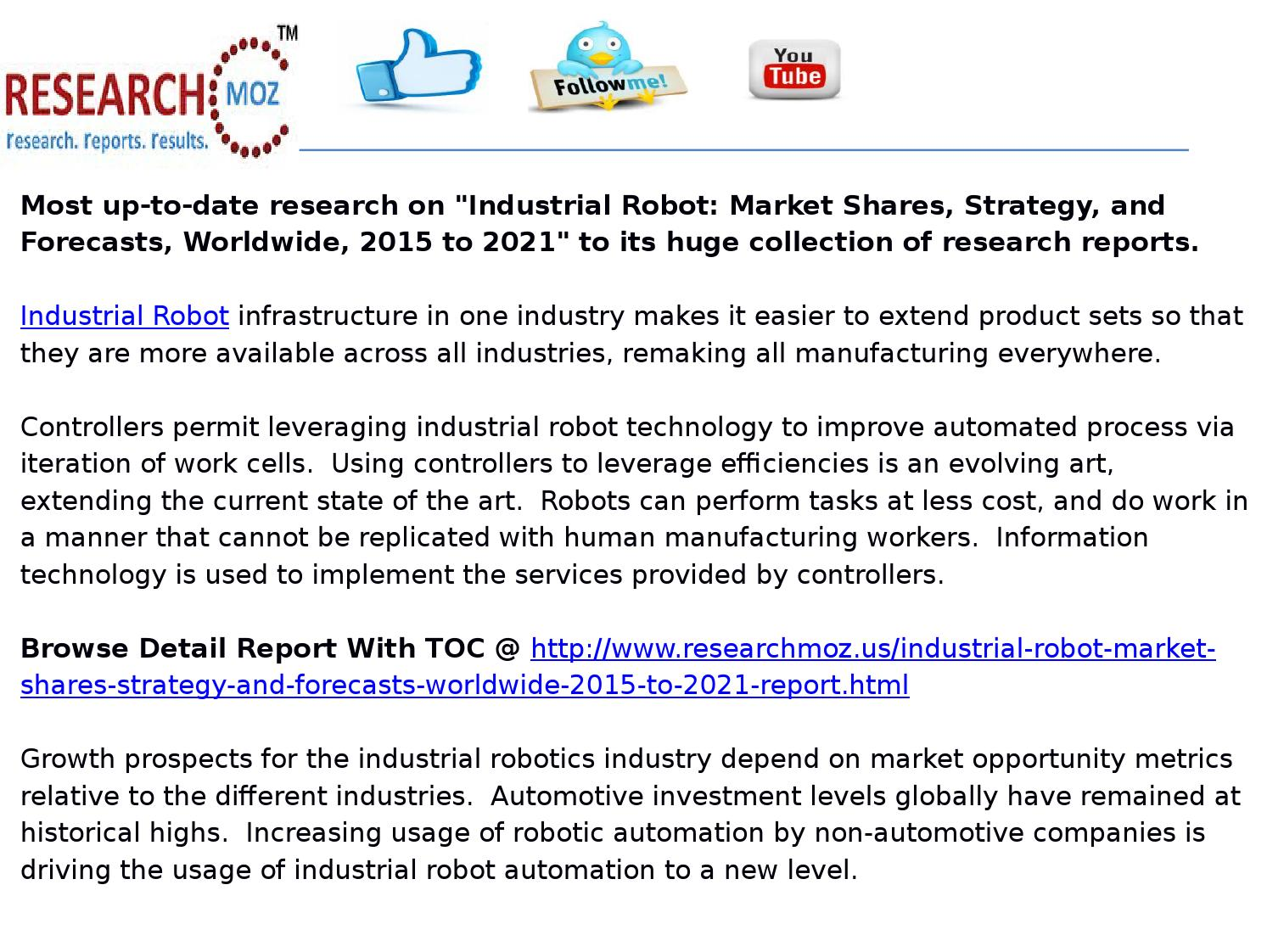 Industrial robot: market shares, strategy, and forecasts