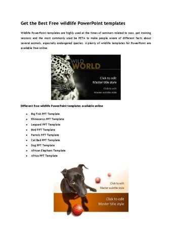 Get the best free wildlife powerpoint templates by ppttemplate issuu get the best free wildlife powerpoint templates wildlife powerpoint templates are highly used at the times of seminars related to zoos pet training toneelgroepblik Gallery