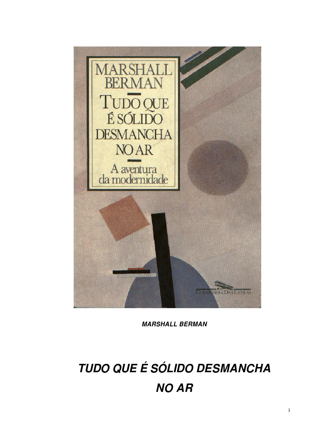 Marshall berman by Cristóvão Feil - issuu 3143e8860b