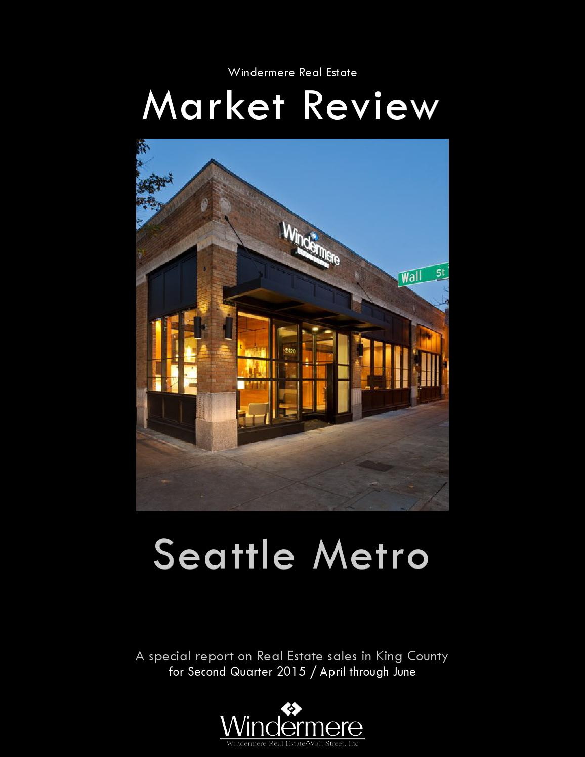 2015 q2 market review by windermere real estate west for Real estate market seattle