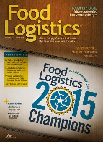 Food Logistics March 2015 by Supply+Demand Chain/Food Logistics - issuu