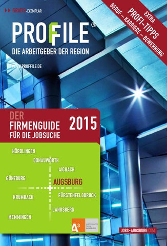 PROFFILE Augsburg 2015 by SMK Medien GmbH & Co. KG | PROFFILE - issuu