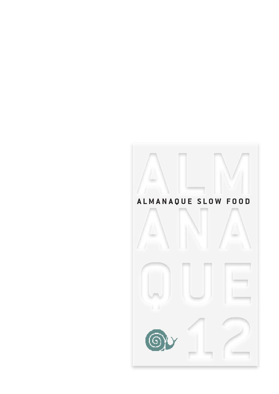 Almanaque 2012 de Slow Food by Josep Marco Sansano - issuu