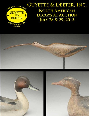 f04761c9 Guyette & Deeter, Inc. North American Decoys At Auction July 28 & 29, 2015