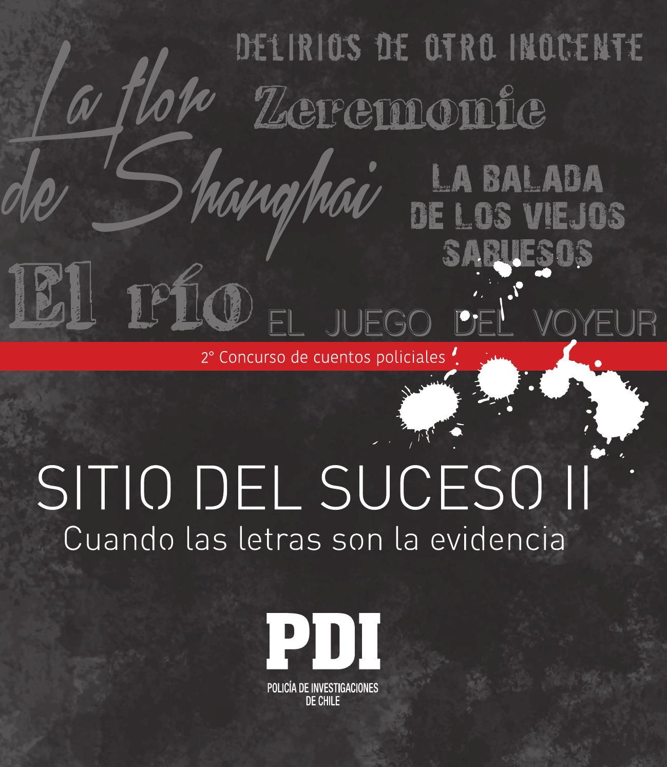 Sitio del Suceso II by Policía de Investigaciones de Chile - issuu