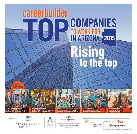 careerbuilder top companies to work for in arizona 2015 by republic rh issuu com