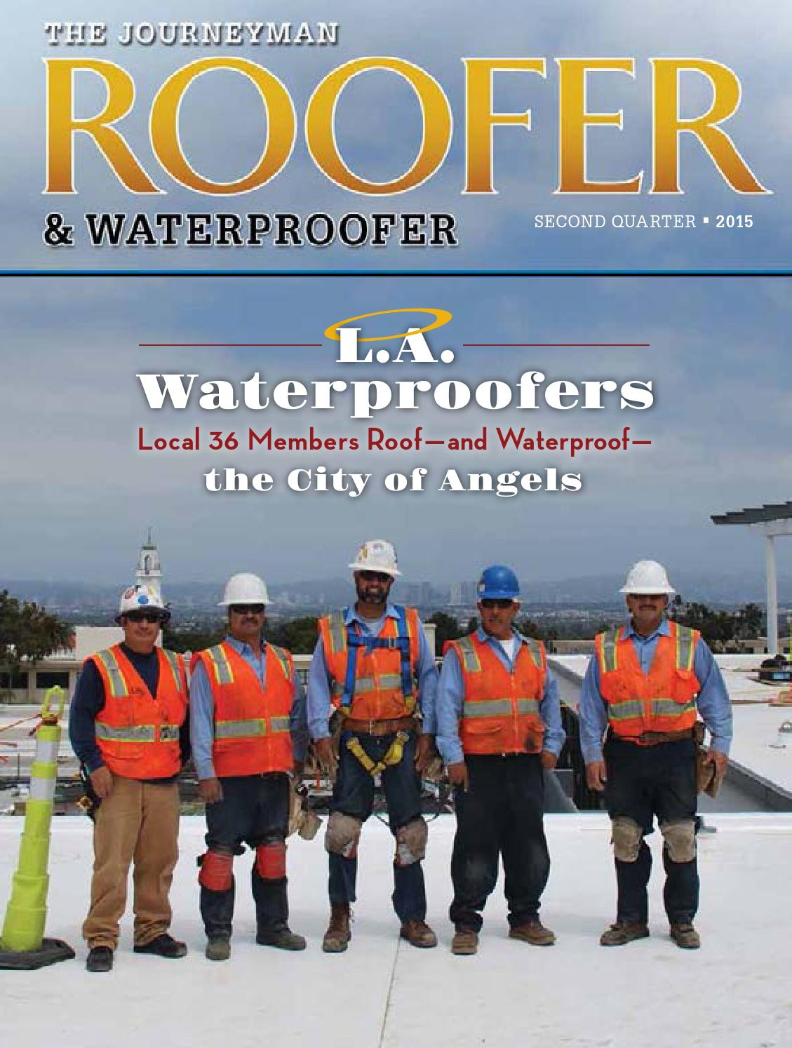 The harold j becker company the moisture protection contractors you - The Journeyman Roofer Waterproofer 2nd Qtr 2015 By Roofersunion Issuu