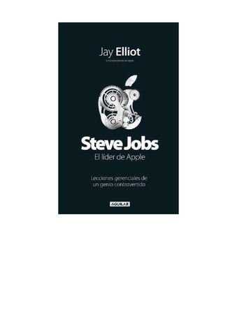 3c9306129ce Elliot jay - Steve Jobs el lider de apple by Jhonathan Joel ...