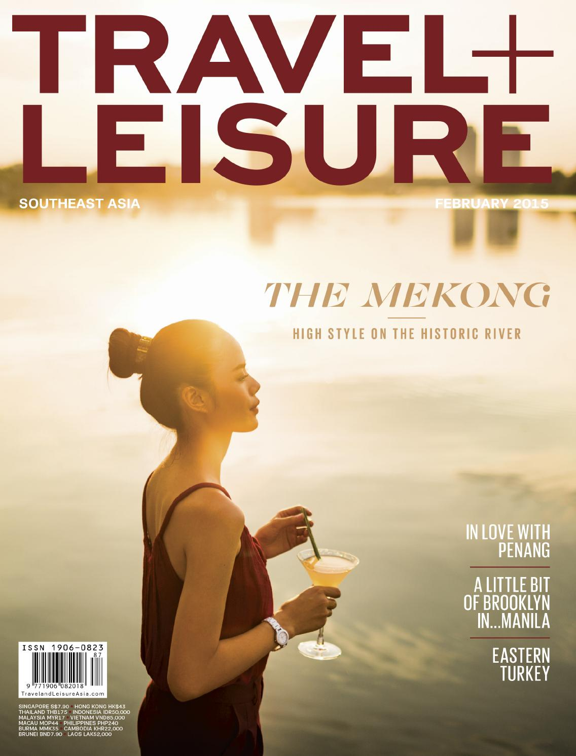 February 2015 by Travel + Leisure Southeast Asia - issuu