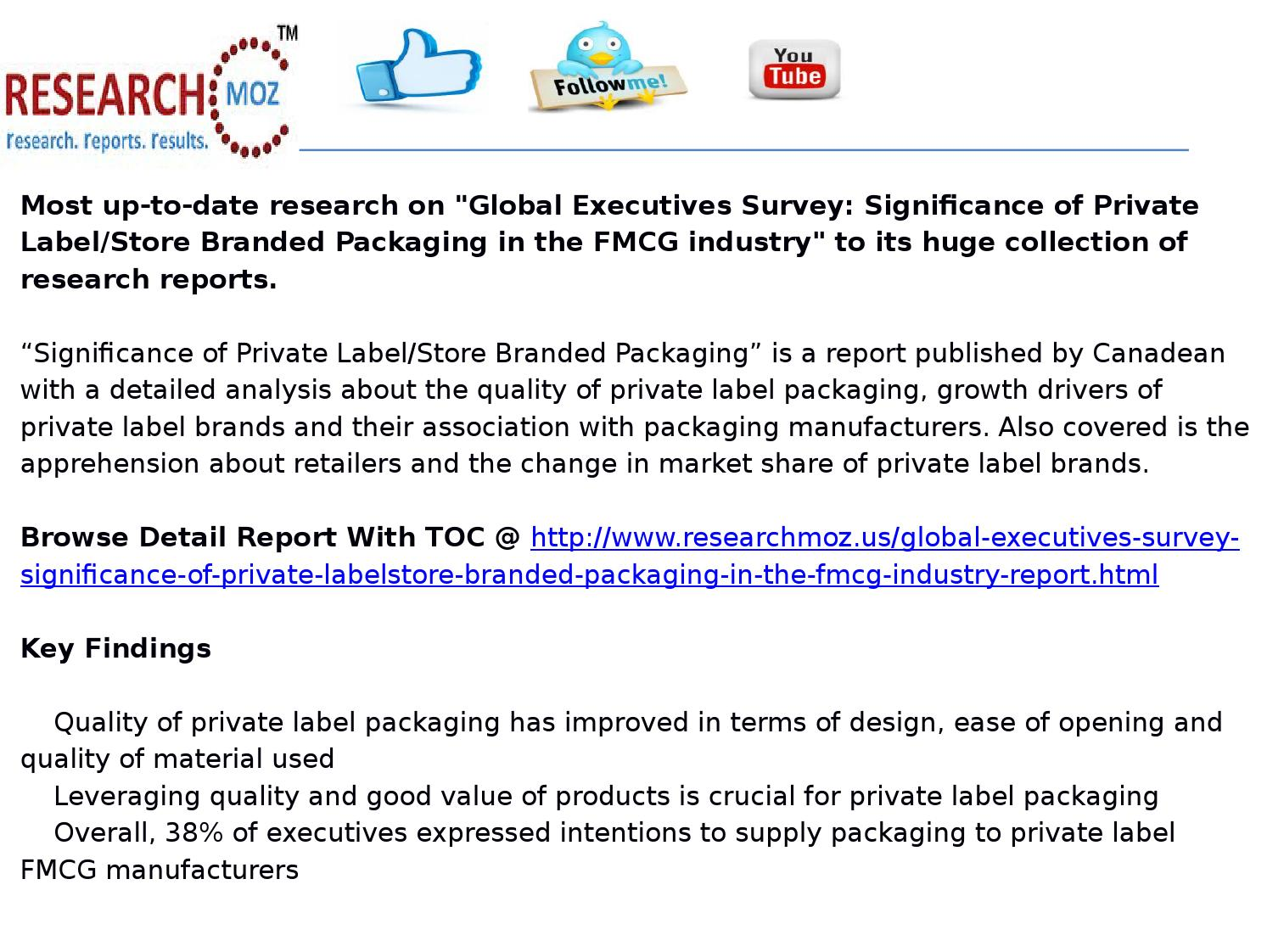 Global executives survey: significance of private label
