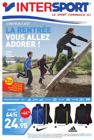 INTERSPORT - La Rentrée Vous Allez Adorer ! by INTERSPORT France - issuu 57089d4bc84
