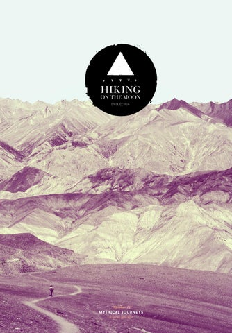 Hiking on the Moon  11 - Mythical journeys - By Quechua by QUECHUA ... 3ecefe632cf