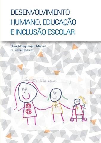 Livro desenvolvimento humano by rita n lisboa issuu desenvolvimento humano educao e incluso escolar diva albuquerque maciel coordenadora do curso de especializao em desenvolvimento humano fandeluxe Gallery