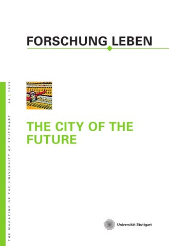 University of Stuttgart FORSCHUNG LEBEN N. 4 2015  sc 1 st  Issuu & FORSCHUNG LEBEN 6/2016 English issue by Universität Stuttgart - issuu