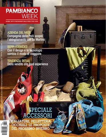 info for 9a5d1 9bccc Pambianco WEEK N.6 VII by Pambianconews - issuu