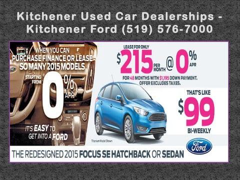 Kitchener Car Dealerships >> Hamilton Ford Dealerships Kitchener Ford 519 576 7000