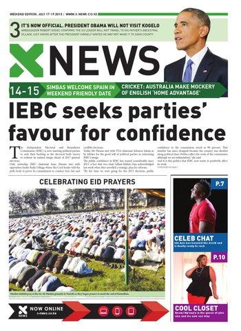 WEEKEND EDITION, JULY 17-19 2015   www.x-news.co.ke