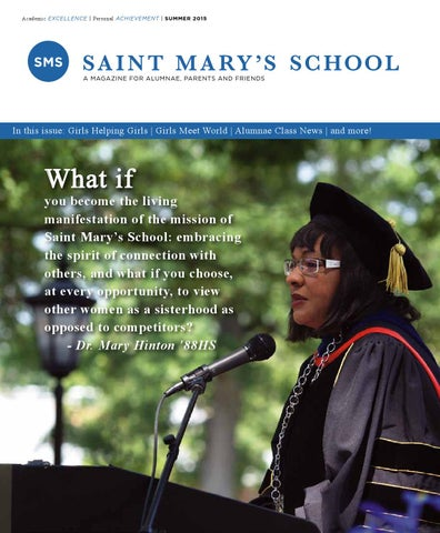 Saint Marys School Alumnae Magazine Summer 2015 By Saint Marys