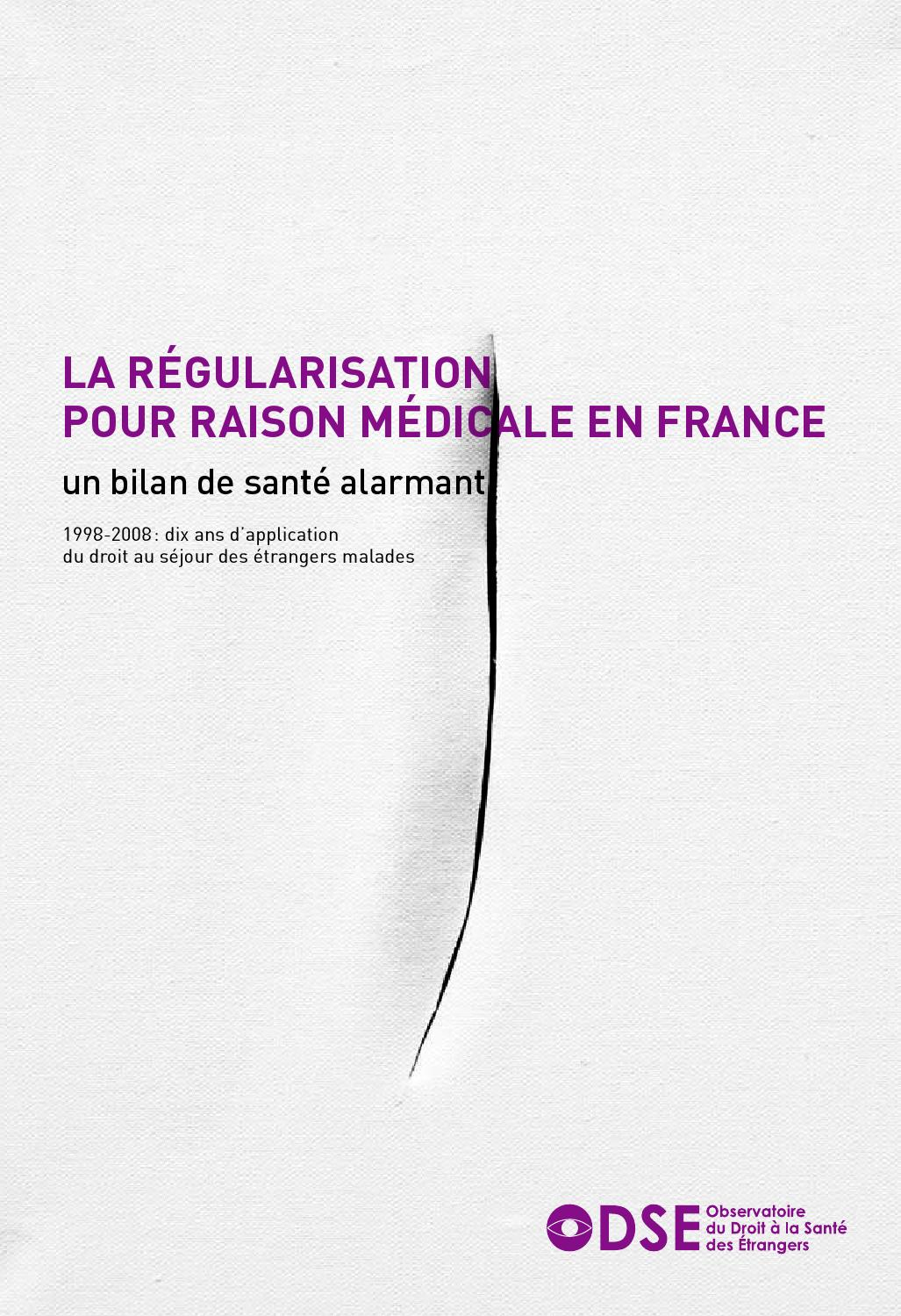La Régularisation Pour Raison Medicale Un Bilan De Santé