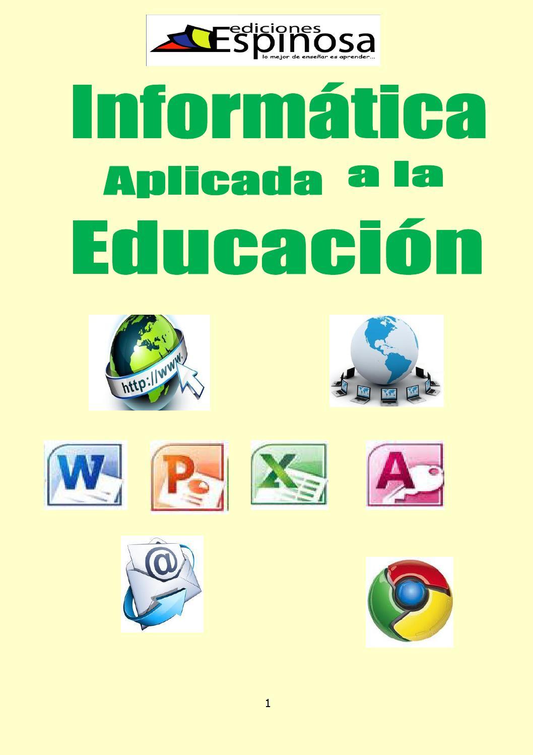 Informatica aplicada a la educacion version 2010 by Camilo Coreonel ...