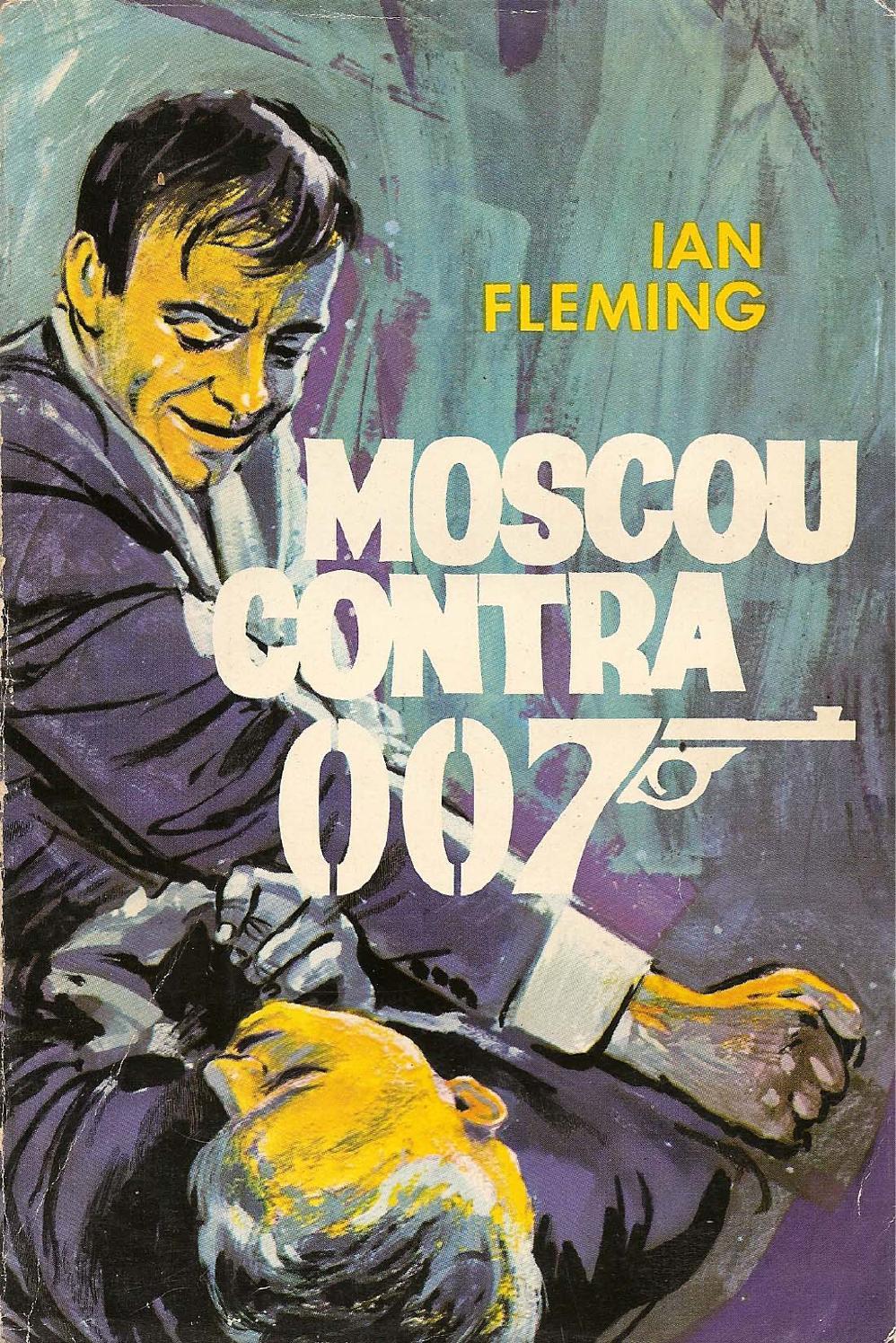ac8f9372a81e5 Ian fleming moscou contra 007 by Eder Anjos - issuu