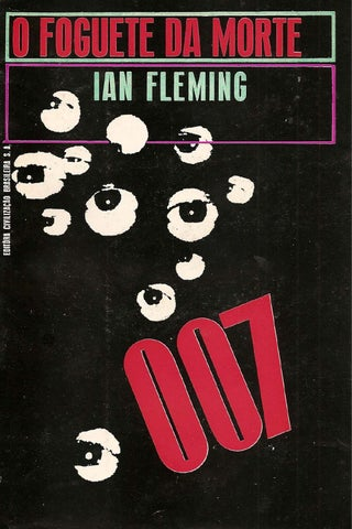 e08f037ac Ian fleming o foguete da morte by Eder Anjos - issuu