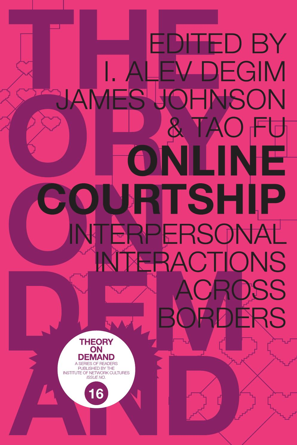 Online Courtship: Interpersonal Interactions Across Borders