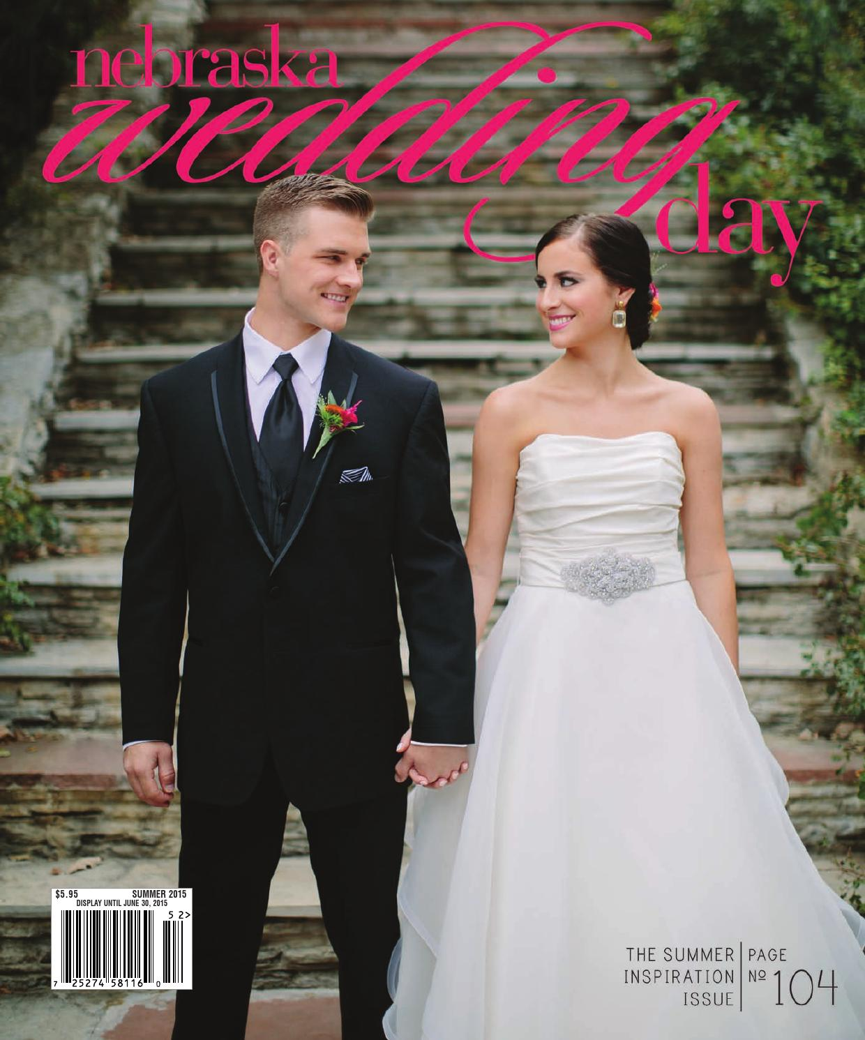 Nebraska Weddingday Summer 2015 By Nebraska Wedding Day Issuu