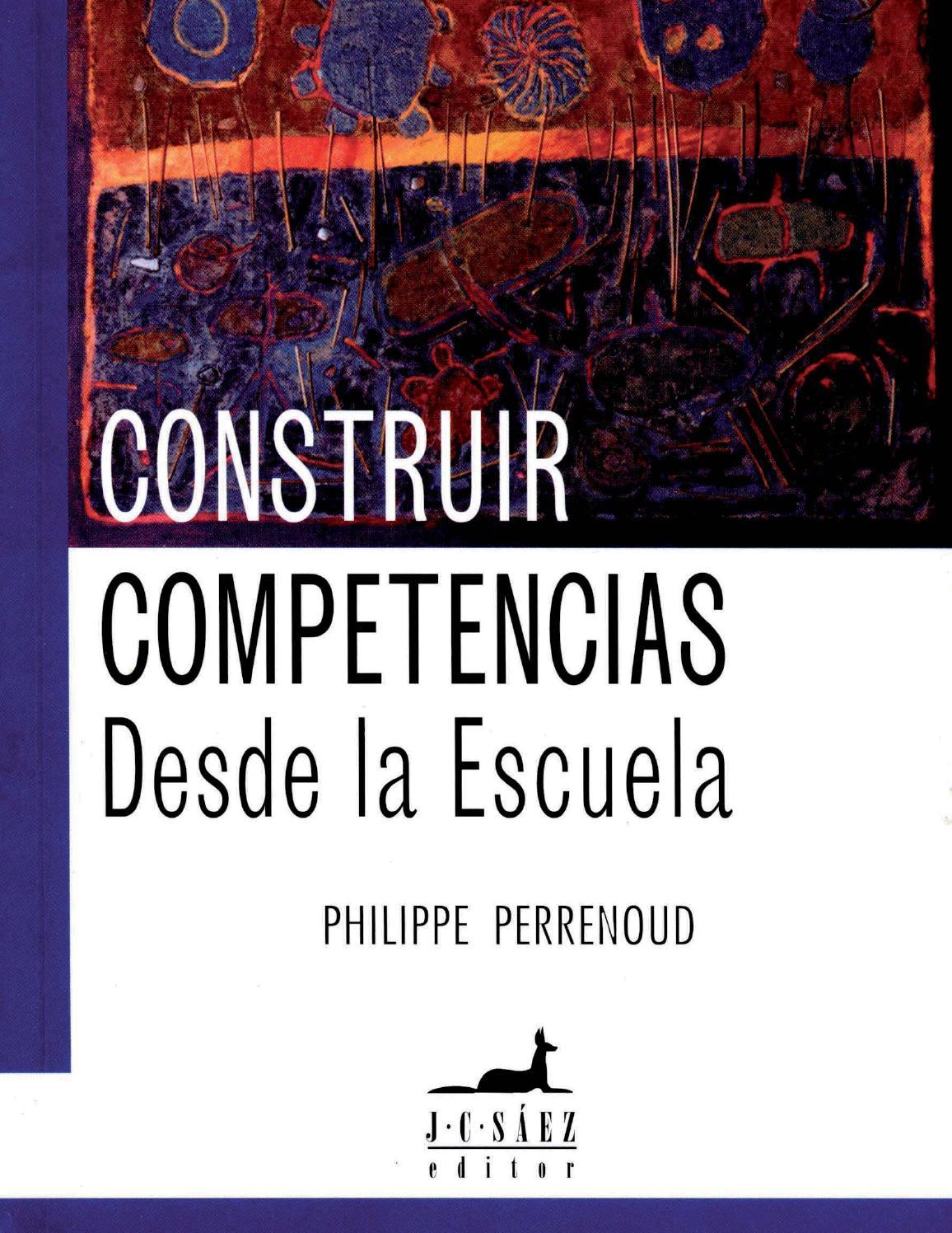 Construir competencias desde la escuela perrenoud by ALFREDO MONTES ...