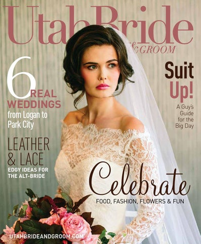 ef53a21593d8 Utah Bride & Groom Summer-Fall 2015 by Utah Bride & Groom - issuu