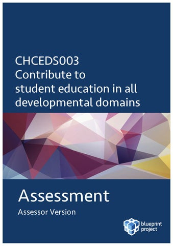 Sample chceds003 assessment by blueprint project issuu chceds003 contribute to student education in all developmental domains malvernweather Image collections