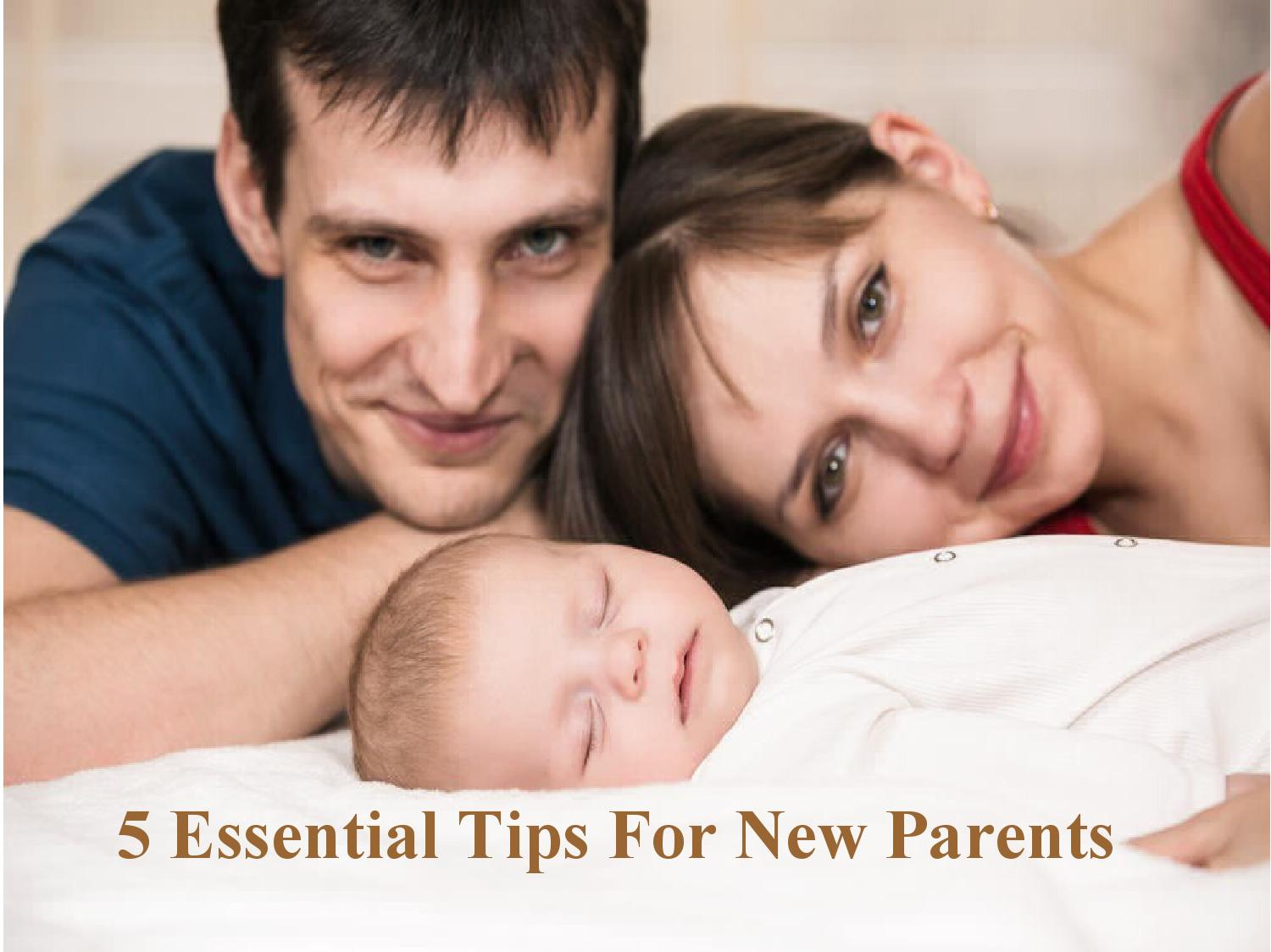 5 Essential Tips For New Parents by loaferchris